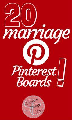 Inspiration for Christian Marriages on Pinterest | Satisfaction Through Christ | If you're looking for encouragement on Pinterest, here are 20 Christian-based marriage boards!