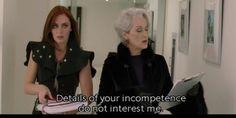 Los Detalles de tu Incompetencia no me Interesan.- The Devil Wears Prada