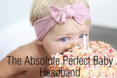 Baby Bling Headbands are the perfect baby headband for so many reasons! They aren't tight, they hold their shape incredibly well, and they are durable! You will be SO happy that you bought these!!!