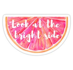 Look On The Bright Side Grapefruit Sticker...