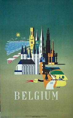 Vintage travel artwork poster of Belgium. Illustrations Vintage, Illustrations Posters, Poster Retro, Tourism Poster, Travel Ads, Travel Illustration, We Are The World, Vintage Travel Posters, Artwork