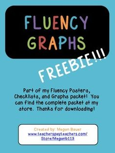 Great graphs for students to track their fluency progress!  Part of a larger pack of graphs, posters, and checklists.