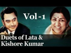 Best of Lata Mangeshkar & Kishore Kumar Duets - Vol 1 - Evergreen Romant...
