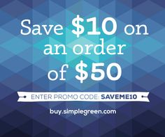 Use promo code SAVEME10 to save even more on top of great sale prices at http://Buy.SimpleGreen.com. ($50 minimum purchase does not include taxes or shipping. Offer may be used on discounted products but cannot be combined with any other promo code. Code cannot be applied to prior purchases.) #SimpleGreen #coupon #discount #sale