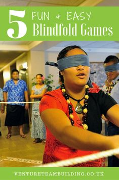 Blindfold games can be great for Here are 5 Fun Easy Blindfold Games you can use in your next team building session.