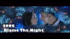 """BLAME THE NIGHT"" SONG 