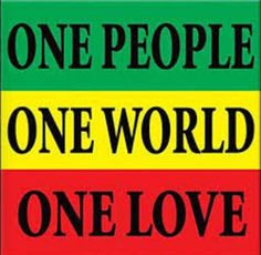 This is how all people should live and hope others will too. Ashlie Terry I tried your damnedest to bring peace into the world. You have the gentlest soul ever imaginable. I love you sweetheart! Rastafari Quotes, Rastafari Art, Bob Marley Art, Bob Marley Quotes, Lucky Dube, Rastafarian Culture, Rasta Art, Bob Marley Pictures, Jolie Phrase