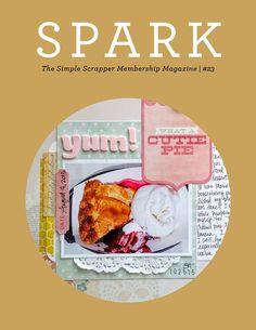 Spark #23, November 2015 | Members-Only Scrapbook Magazine at Simple Scrapper