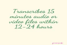 Fiverr freelancer will provide Transcripts services and provide quality audio and video transcription including Number of Speakers within 1 day Transcription, Audio