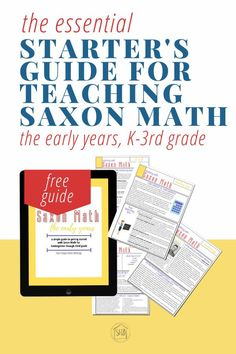 make getting started with Saxon math in the early years a breeze with this simple FREE guide -