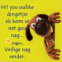 Goeie Nag, Goeie More, Afrikaans, Qoutes, Sayings, Words, Night, Phone, Friends