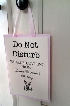 Wedding door hanger for out of town guests! wedding-signs http://womendres.blogspot.com