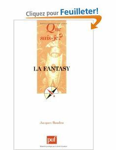 La fantasy - Jacques Baudou - Amazon.fr - Livres