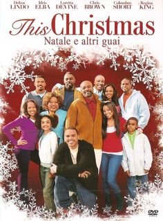 watch this christmas 2007 full movie online free - This Christmas Full Movie Online Free