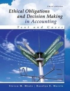 Ethical Obligations and Decision-Making in Accounting: Text and Cases free download by Roselyn Morris Steven Mintz ISBN: 9780077862213 with BooksBob. Fast and free eBooks download.  The post Ethical Obligations and Decision-Making in Accounting: Text and Cases Free Download appeared first on Booksbob.com.