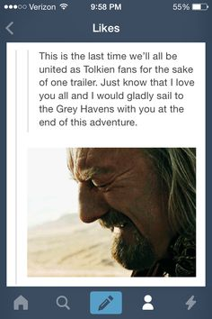 We are the Tolkien fans. Let us gather for one last glorious adventure. And my friends, do not let the Tolkien love die. May we rule Middle Earth until the end of time.