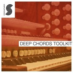 Deep Chords Toolkit By Samplephonics