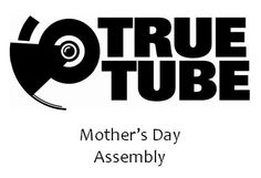 Mother's Day assembly - A TrueTube assembly on Mothering Sunday