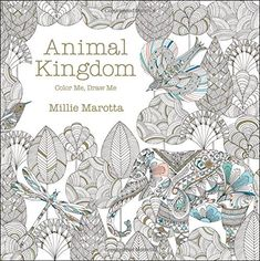 Animal Kingdom: Color Me, Draw Me: Amazon.it: Millie Marotta: Libri in altre lingue