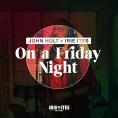 John Holt, Reggae, Friday, Songs, Night, Ska, Song Books
