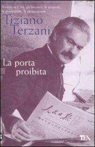 La porta proibita - Tiziano Terzani