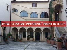"How to Do an ""Aperitivo"" Right in Italy"