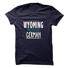 I live in FLORIDA I CAN SPEAK GERMAN - #awesome tee #sweater for fall. ORDER NOW => https://www.sunfrog.com/LifeStyle/I-live-in-WYOMING-I-CAN-SPEAK-GERMAN.html?68278