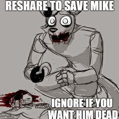 NO MIKE IS AWESOME (but I dont think Foxy did it..)