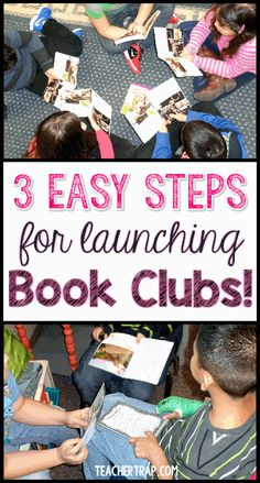 Launch Book Clubs in 3 easy steps!  Boost reading comprehension and keep students engaged!