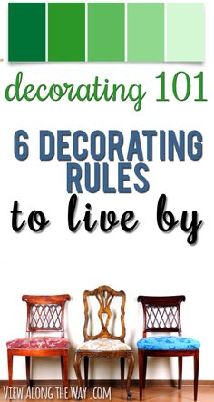 6 Decorating Rules to Live By. Practical tips and advice to keep the process fun and end up with a room you love!