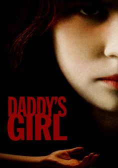 Daddy's Girl: Obsessively attached to the adoptive father who spoils her rotten, sweet-looking 11-year-old Jody conceals a truly psychotic personality beneath her cheerful exterior and brutally murders anyone who dares stand between her and her dad.