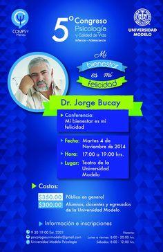 Conferencia del escritor y psiquiatra argentino Jorge Bucay en la Universidad Modelo, en Mérida. 4 de noviembre de 2014, 5 pm.