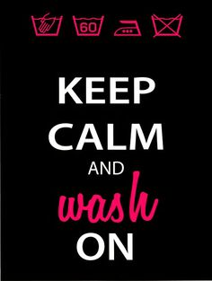need to hang this in the laundry room, might help.uhhh laundry, the never ending good time! Smelly Laundry, Coin Laundry, Laundry Room, Keep Calm Posters, Keep Calm Quotes, Me Quotes, Keep Calm Signs, Keep Calm Carry On, Helpful Hints