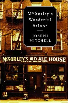 Follow up book is https://www.amazon.com/Two-McSorleys-My-Dad-Me/dp/0316231592/