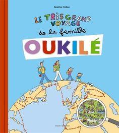 TRES GRAND VOYAGE DE LA FAMILLE OUKILE (LE)