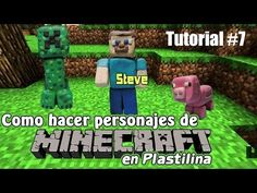 Tutorial Minecraft (Steve) de Plastilina - YouTube