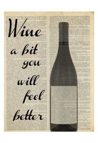 """Wine A Bit."" by Taylor Greene (Wine Bottle Illustration Quotes) (Newspaper Art)"