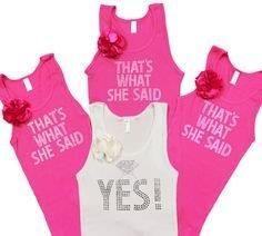 Bachelorette t-shirt