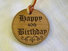 40th Birthday gift tag laser cut wood can be by TreasuresFromTexas, $5.00