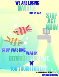 SAVE WATER Save Water Save Life, Ways To Save Water, Kids Poster, Poster On, Water Poster, Water Day, Earth Design, Poster Pictures, Life Drawing