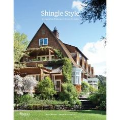 Shingle Style: Living in San Francisco's Brown Shingles...by Lucia Howard and David Weingarten, photography by David Livingston, just published by Rizzoli (disclaimer: Daniel Gregory wrote the intro)