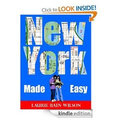 """A snappy Kindle travel guide to New York City by bestselling author Laurie Bain Wilson. Wilson is also the author of newly-released """"New York City With Kids"""" for Kindle, and is co-author of several """"Murder, She Wrote"""" books including """"Manhattans and Murder,"""" which partly takes place in, yes, Manhattan! Wilson is a NYC expert, having also written dozens of recent articles about the City for outlets like Travel Channel."""