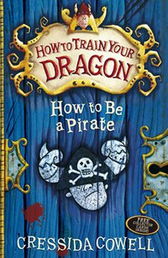 Cressida Cowell | How to Be a Pirate | The second