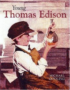 Young Thomas Edison by Michael Dooling, also in PRL