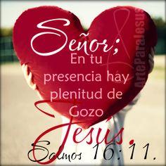 Salmos 16:11 Me mostrarás la senda de la vida; En tu presencia hay plenitud de gozo; Delicias a tu diestra para siempre. ♔