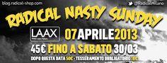RADICAL NASTY SUNDAY @ LAAX - 07 APRILE 2013 - Le Migliori Uscite Sci-Snowboard da Milano