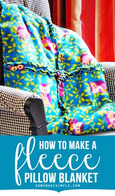Super easy fleece pillow + blanket tutorial