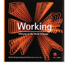Red Dot Product Design Yearbook 2014-2015 – Working