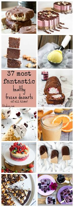 37 Most Fantastic Healthy Frozen Desserts - Of All Time!