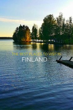 A travel guide to the best places to visit in Finland.